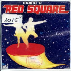 Discos de vinilo: MAMA 'O / RED SQUARE / WHEN THE CATS AWAY (SINGLE PROMO 1978). Lote 51387919