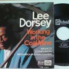 Discos de vinilo: LEE DORSEY -EP- WORKING IN THE COAL MINE + 3 RARE SPAIN 60'S. Lote 51391265