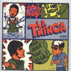 Discos de vinilo: LA TRINCA. SI HAS BEGUT. EDIGSA 1969. EP BON ESTAT. Lote 51398384
