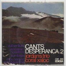 Discos de vinilo: JORDAN'S TRIO CORAL XALOC. CANTS D'ESPERANÇA 2. EDIGSA 1967. EP BON ESTAT. Lote 51398410