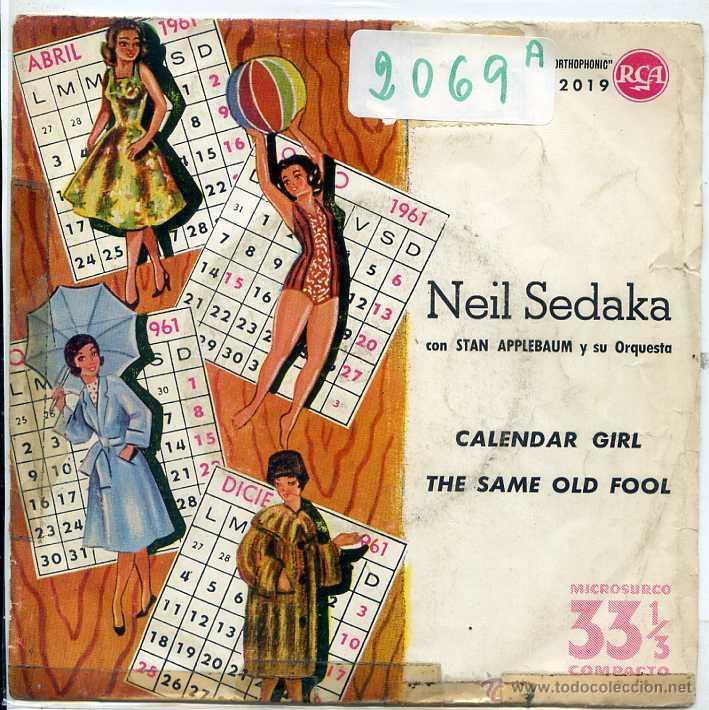 Neil Sedaka Calendar Girl.Neil Sedaka Calendar Girl The Same Old Fool Single 1961 33 Rpm