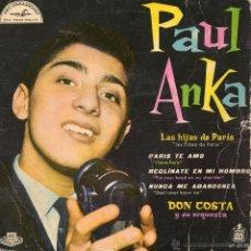 Discos de vinilo: PAUL ANKA, EP, LAS HIJAS DE PARIS + 3, AÑO 1959. Lote 51419530