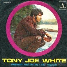 Vinyl-Schallplatten - TONY JOE WHITE - ROOSVELT AND IRA LEE MONUMENT - 1969 - 51422046