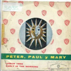 Discos de vinilo: PETER, PAUL Y MARY / LEMON TREE / EARLY IN THE MORNING (SINGLE 1962). Lote 51423686