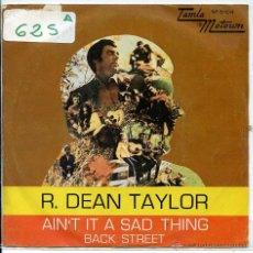 Vinyl-Schallplatten - R.DEAN TAYLOR / AIN'T IT A SAD THING / BACK STREET (SINGLE PROMO 1971) - 51430237