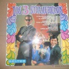 Discos de vinilo: LOS TRES SUDAMERICANOS (LP) IDEM 1968 - BELTER AÑO 1968. Lote 51434798