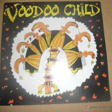 Discos de vinilo: VOODOO CHILD (LP) VOODOO CHILD 1992 AÑO 1992. Lote 51436368