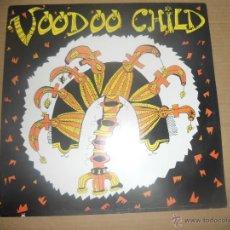 Discos de vinilo: VOODOO CHILD (LP) VOODOO CHILD 1992 AÑO 1992. Lote 51436368