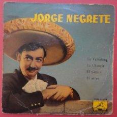 Discos de vinilo: JORGE NEGRETE. LA VALENTINA.. Lote 51440405