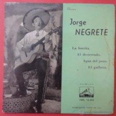 Discos de vinilo: JORGE NEGRETE. LA BURRITA.. Lote 51440434
