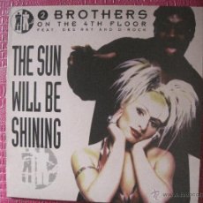 Discos de vinilo: 2 BROTHERS ON THE 4 TH FLOOR - FEAT DES RAY AND D - ROCK - THE SUN WILL BE SHINING. Lote 51441742