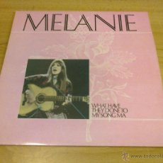 Discos de vinilo: MELANIE - WHAT HAVE THEY DONE TO MY SONG MA (LP VINILO 1983, BREAKAWAY BWY 52, ENGLAND). Lote 51443592