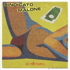 Discos de vinilo: SINDICATO MALONE - EL MILLONARIO (PRODUCCIONES GOLDSTEIN GOLD-004 - 1983). Lote 51454637