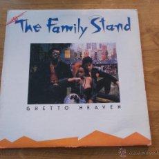 Discos de vinilo: THE FAMILY STAND. GHETTO HEAVEN. MAXI 12. Lote 51461076