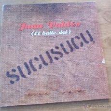 Discos de vinilo: JUAN VALDÉS EL BAILE DEL SUCUSUCU MAXI 12. Lote 51461495