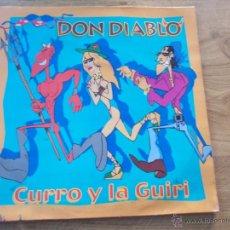 Discos de vinilo: DON DIABLO. CURRO Y LA GUIRI. MAXI 12. Lote 51461619