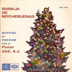 Discos de vinilo: EP SINGLE-BARAJA DE NOCHEBUENAS PADRE CUE EMI REGAL 19415 SPAIN 1964. Lote 51464132