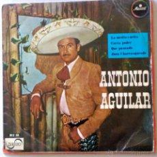 Discos de vinilo: ANTONIO AGUILAR. Lote 51477949
