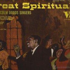Discos de vinilo: LP-THE MALCOLM DODDS SINGERS VIK 3019 SPAIN 1966 GREAT SPIRITUALS. Lote 51482402