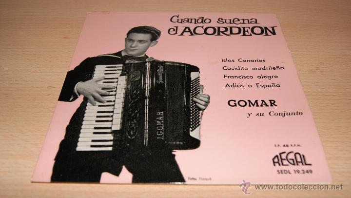 GOMAR Y SU CONJUNTO - CUANDO SUENA EL ACORDEÓN - REGAL 1960 (Música - Discos de Vinilo - EPs - Otros estilos)