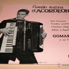 Discos de vinilo: GOMAR Y SU CONJUNTO - CUANDO SUENA EL ACORDEÓN - REGAL 1960. Lote 51487310