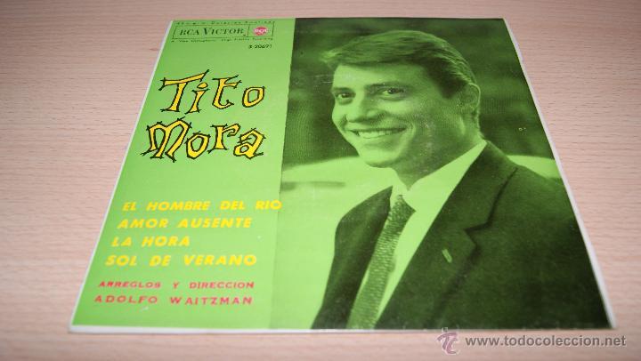 TITO MORA - RCA VICTOR - 1963 (Música - Discos de Vinilo - EPs - Solistas Españoles de los 50 y 60)