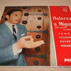 Discos de vinilo: DOLORES Y MIGUEL CON GRUPO FLAMENCO - PHILIPS - 1962. Lote 51487915