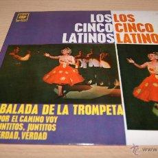 Discos de vinilo: LOS CINCO LATINOS - BALADA DE LA TROMPETA - 1963. Lote 51488120