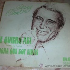 Discos de vinilo: PERRY COMO - TE QUIERO ASÍ - SINGLE. Lote 51491051