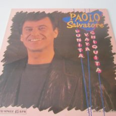 Discos de vinilo: PAOLO SALVATORE (MANOLO GAS) - LUNITA, VAYA CHIQUITA (2 VERSIONES) 1989 SPAIN MAXI SINGLE. Lote 128604216