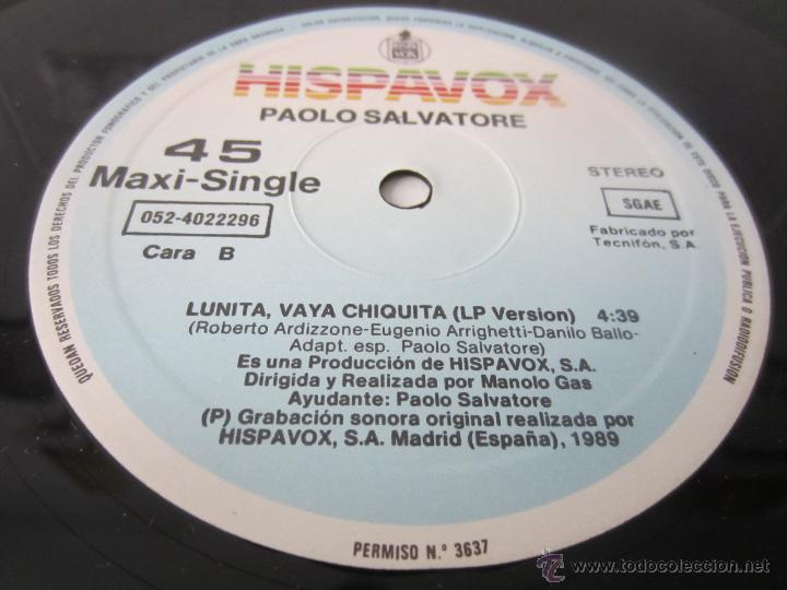 Discos de vinilo: PAOLO SALVATORE (MANOLO GAS) - LUNITA, VAYA CHIQUITA (2 VERSIONES) 1989 SPAIN MAXI SINGLE - Foto 4 - 128604216