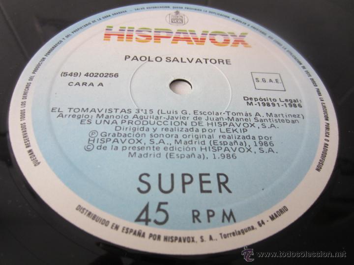 Discos de vinilo: PAOLO SALVATORE - EL TOMAVISTAS (2 VERSIONES) 1986 SPAIN MAXI SINGLE - Foto 3 - 51491249