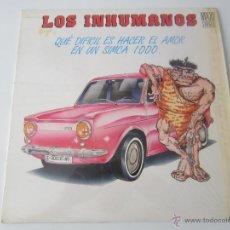 Discos de vinilo: LOS INHUMANOS - QUE DIFICIL ES HACER EL AMOR EN UN SIMCA 1000 1988 SPAIN MAXI SINGLE. Lote 51491873