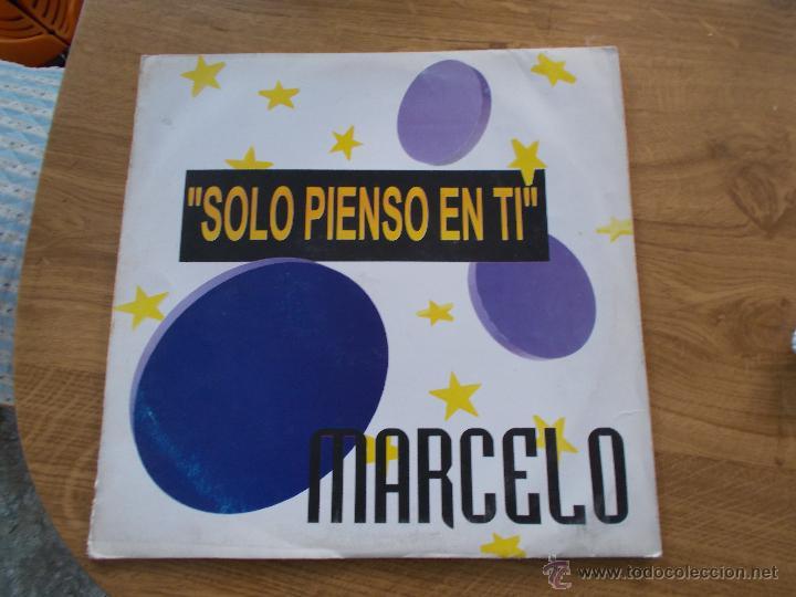 MARCELO. SOLO PIENSO EN TÍ MAXI 12 (Música - Discos de Vinilo - Maxi Singles - Solistas Españoles de los 70 a la actualidad)