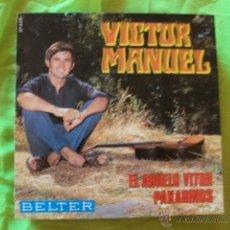 Discos de vinilo: VICTOR MANUEL-EL ABUELO VITOR + PAXARINOS SINGLE 1969. Lote 51495849