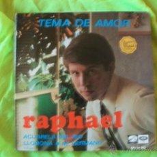 Discos de vinilo: RAPHAEL - TEMA DE AMOR/ACUARELA DEL RIO/LLORONA/MI HERMANO EP 1967. Lote 51505268