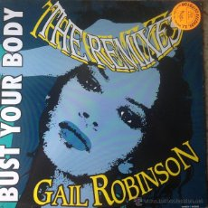 Discos de vinilo: GAIL ROBINSON - BUST YOUR BODY (THE REMIXES) . MAXI SINGLE . 1990 MAX MUSIC . Lote 51506127