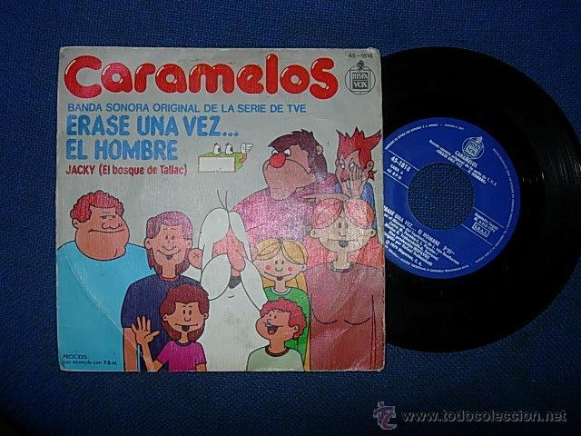 CARAMELOS ERASE UNA VEZ EL HOMBRE /JACKY SINGLE 45 R.P.M. (Música - Discos - Singles Vinilo - Grupos Españoles de los 70 y 80)