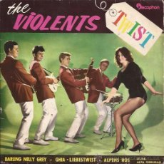 Discos de vinilo: EP-THE VIOLENTS DARLING NELLY GREY DISCOPHON 17198 SPAIN 1962 TWIST. Lote 51525254