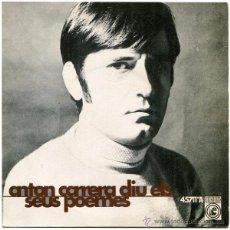 Discos de vinilo: ANTON CARRERA – DIU ELS SEUS POEMES - EP SPAIN 1968 - CONCENTRIC 45.711-A. Lote 51525660