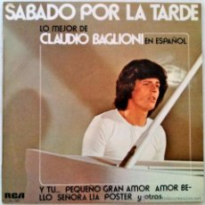 Discos de vinilo: CLAUDIO BAGLIONI, SÁBADO POR LA TARDE - LO MEJOR DE CLAUDIO BAGLIONI EN ESPAÑOL - LP ORIGINAL ESPAÑA. Lote 51530672