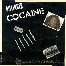 Dischi in vinile: DILLINGER ?– COCAINE. Lote 51545871
