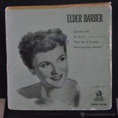 Discos de vinilo: ELDER BARBER. QUE SERÁ, SERÁ + 3. ODEON. LITERACOMIC.. Lote 51553919