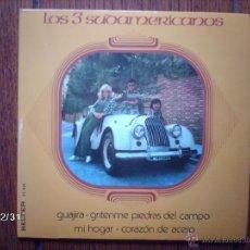 Discos de vinilo: LOS 3 SUDAMERICANOS - GUAJIRA + 3. Lote 51560354