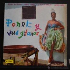 Discos de vinilo: PERET Y SUS GITANOS. QUE NADIE SEPA MI SUFRIR + 3. REGAL 1964. LITERACOMIC.. Lote 51561453