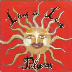 Discos de vinilo: LIONS IN LOVE : PULSERAS / BEHIND THE CURTAIN (45 RPM. GASA, 1991). Lote 51563864
