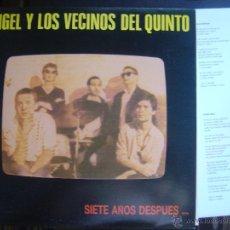 Discos de vinilo: ANGEL Y LOS VECINOS DEL QUINTO*SIETE AÑOS DESPUES*LP SNIFF 1988*CON INSERT. Lote 51564498