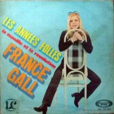 Discos de vinilo: FRANCE GALL. LES ANNEES FOLLES/ LA MANILLE ET LA REVOLUTION. MOVIEPLAY, ESP. 1970 SINGLE. Lote 51566961