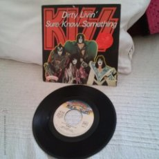Discos de vinilo: KISS-DIRTY LIVIN',SURE KNOW SOMETHING.FRANCIA. Lote 51567269
