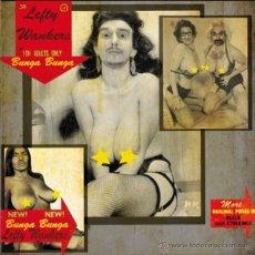 Dischi in vinile: LEFTY WANKERS BUNGA BUNGA (SINGLE) . PUNK HARDCORE PSYCHOBILLY DEVIL RECORDS VALENCIA. Lote 51568097